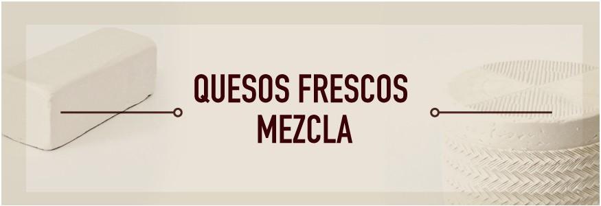 Quesos frescos Mezcla